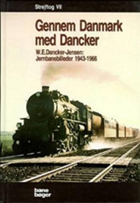 Strejftog af W.E. Dancker-Jensen og W. E. Dancker-Jensen