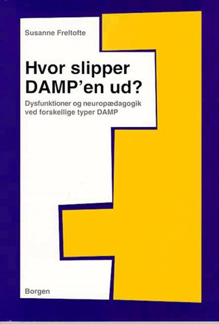 Hvor slipper DAMP'en ud? af Susanne Freltofte