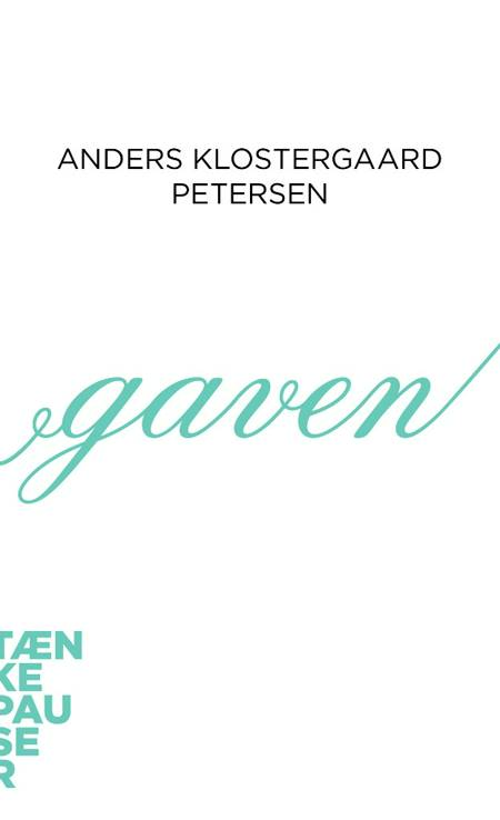 Gaven af Anders Klostergaard Petersen