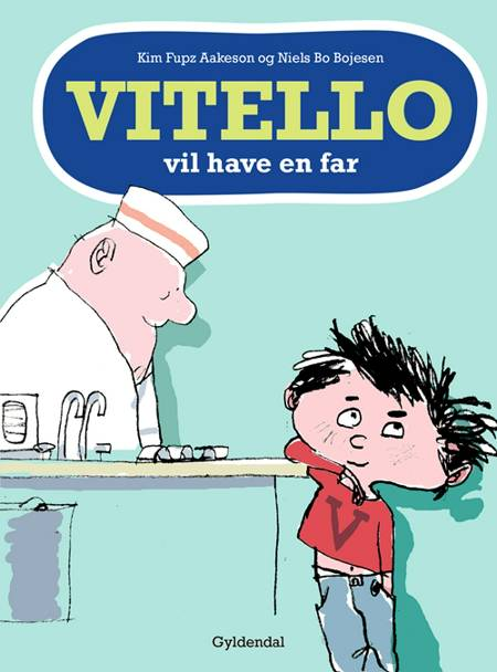 Vitello vil have en far af Kim Fupz Aakeson og Niels Bo Bojesen