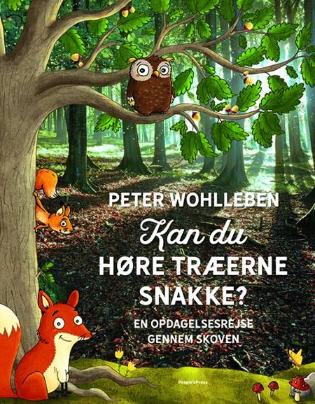 Kan du høre træerne snakke? af Peter Wohlleben