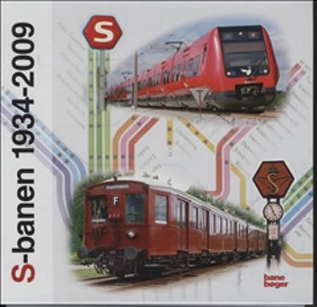 S-Banen 1934-2009 af John Poulsen og Morten Flindt Larsen