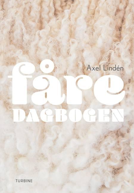 Fåredagbogen af Axel Lindén