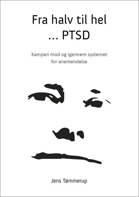 Fra halv til hel - PTSD af Jens Tømmerup