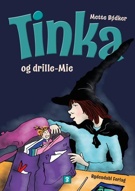 Tinka og drille-Mie af Mette Bødker