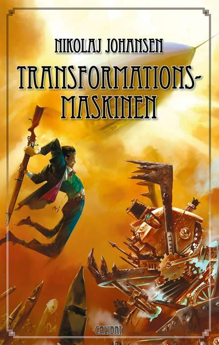 Transformationsmaskinen af Nikolaj Johansen
