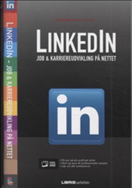 LinkedIn - job & karriereudvikling på nettet af Annemarie Kirk