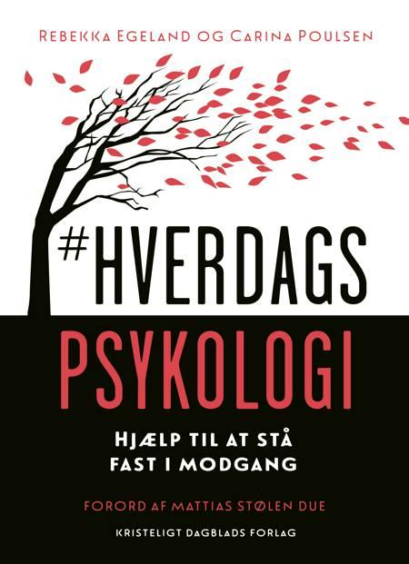 #Hverdagspsykologi af Carina Poulsen og Rebekka Egeland