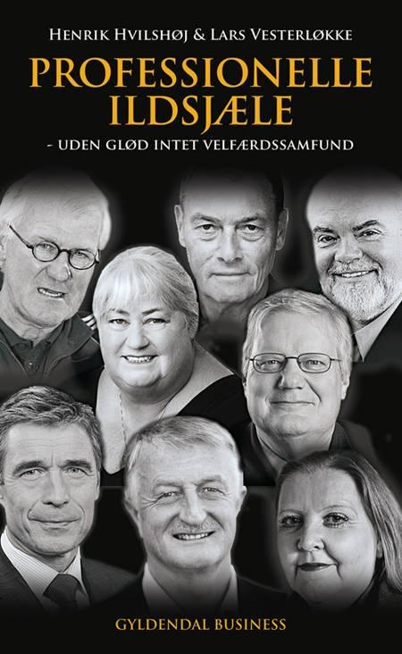 Professionelle ildsjæle af Lars Vesterløkke og Henrik Hvilshøj
