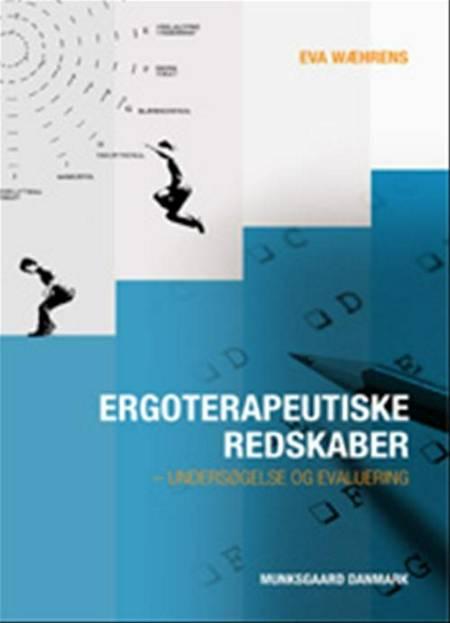 Ergoterapeutiske redskaber af Eva Wæhrens og Eva Ejlersen Wæhrens