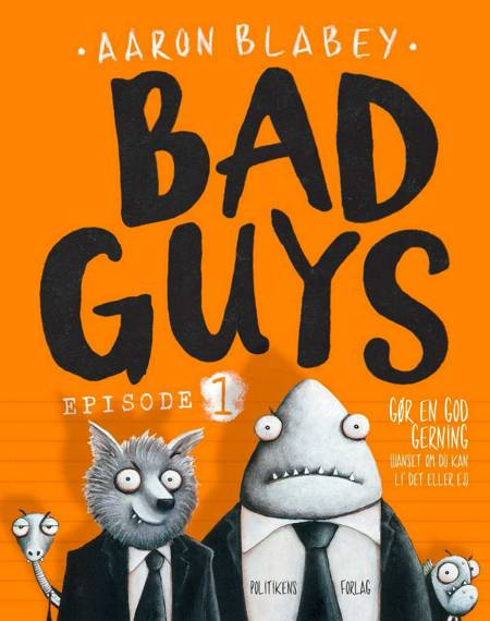 Bad Guys 1 af Aaron Blabey