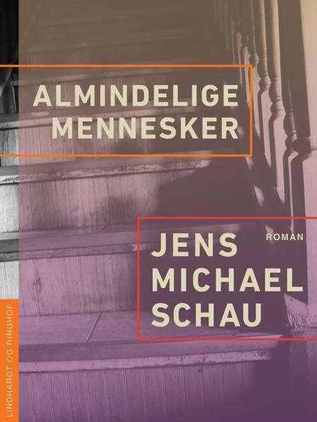 Almindelige mennesker af Jens Michael Schau