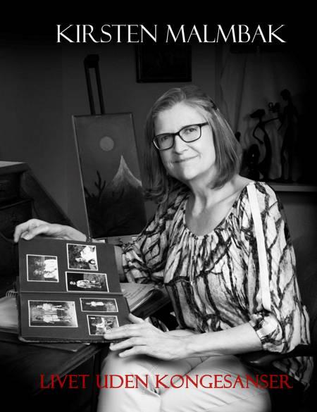 Livet uden kongesanser af Kirsten Malmbak
