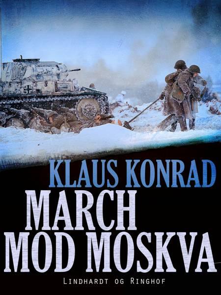 March mod Moskva af Klaus Konrad
