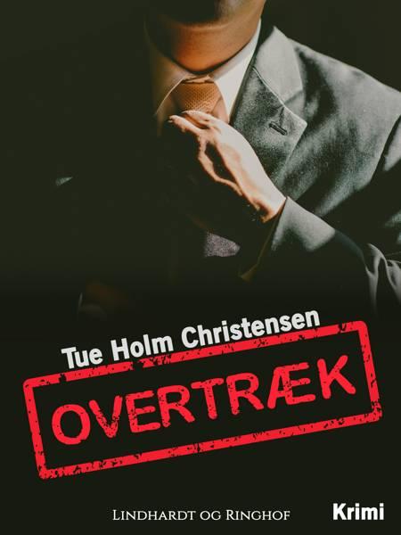Overtræk af Tue Holm Christensen