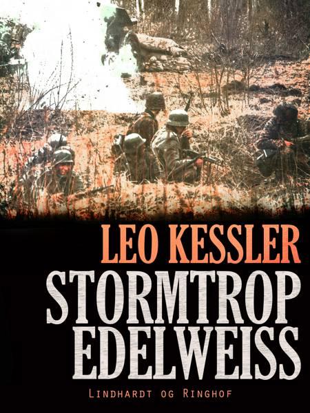 Stormtrop Edelweiss af Leo Kessler