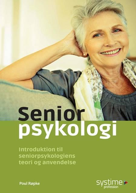 Seniorpsykologi af Poul Røpke