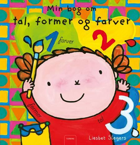 Min bog om tal, former og farver af Liesbet Slegers