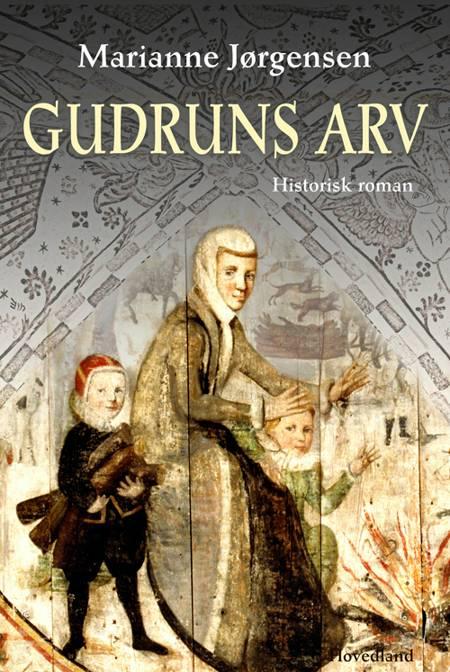 Gudruns arv af Marianne Jørgensen