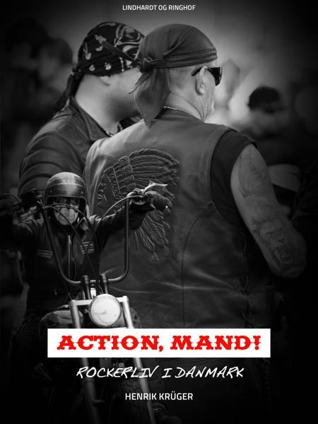 Action, mand! af Henrik Krüger