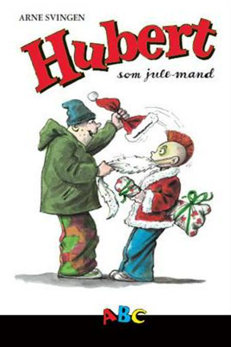 Hubert som julemand af Arne Svingen