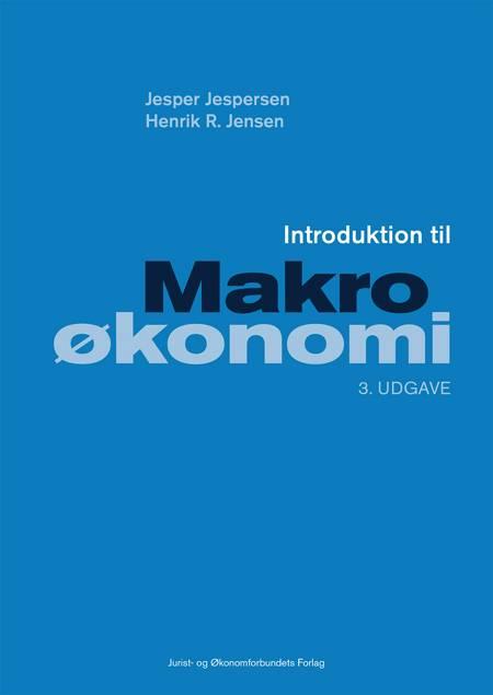 Introduktion til Makroøkonomi af Jesper Jespersen, Henrik R. Jensen, Henrik Reinicke Jensen og Jespersen J