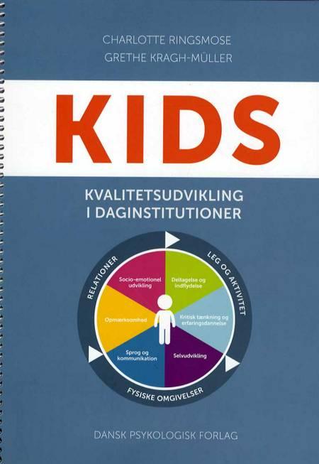 KIDS - kvalitetsudvikling i daginstitutioner af Grethe Kragh-Müller og Charlotte Ringsmose