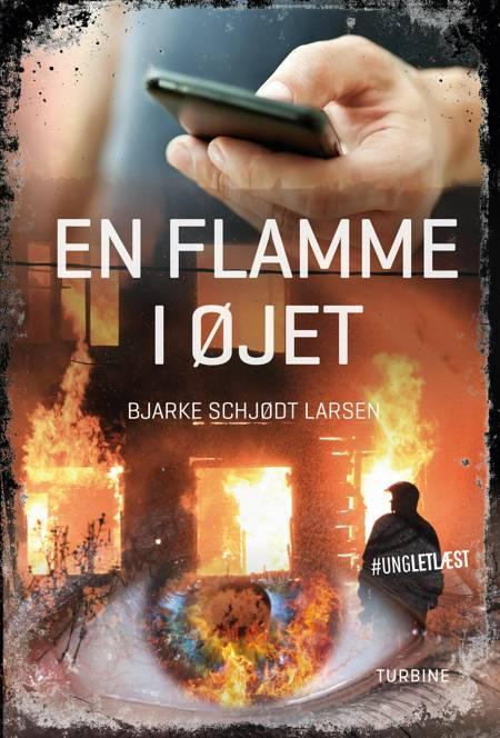 En flamme i øjet af Bjarke Schjødt Larsen