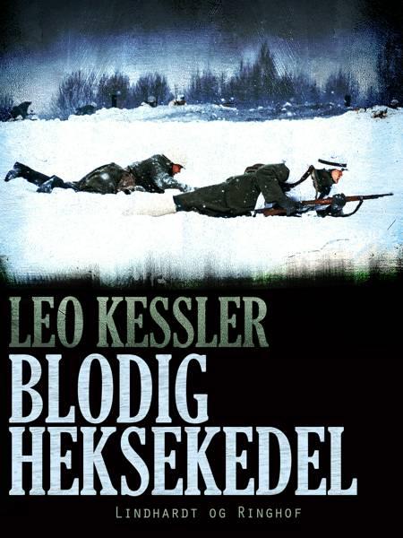 Blodig heksekedel af Leo Kessler