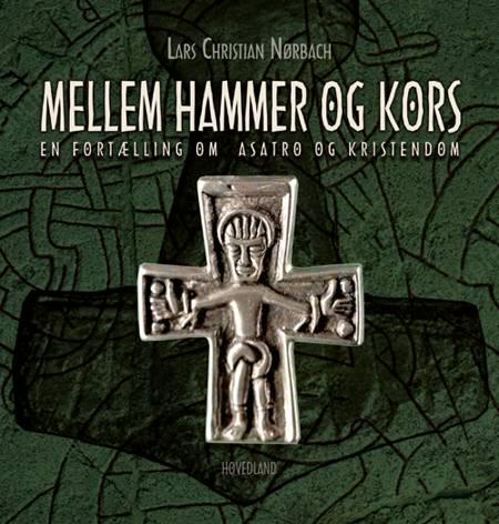 Mellem hammer og kors af Lars Christian Nørbach