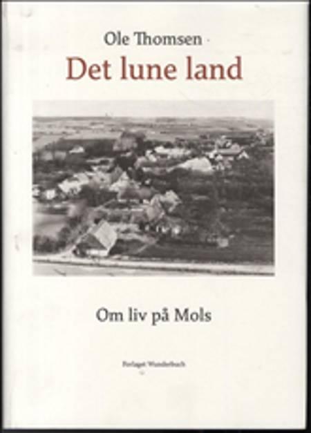 Det lune land af Ole Thomsen
