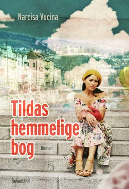 Tildas hemmelige bog af Narcisa Vucina
