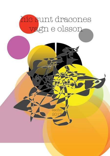 Hic sunt dracones af Vagn E Olsson