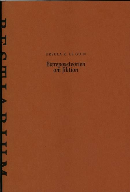 Bæreposeteorien om fiktion af Ursula K. Le Guin