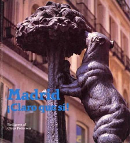 Madrid - Claro que sí!