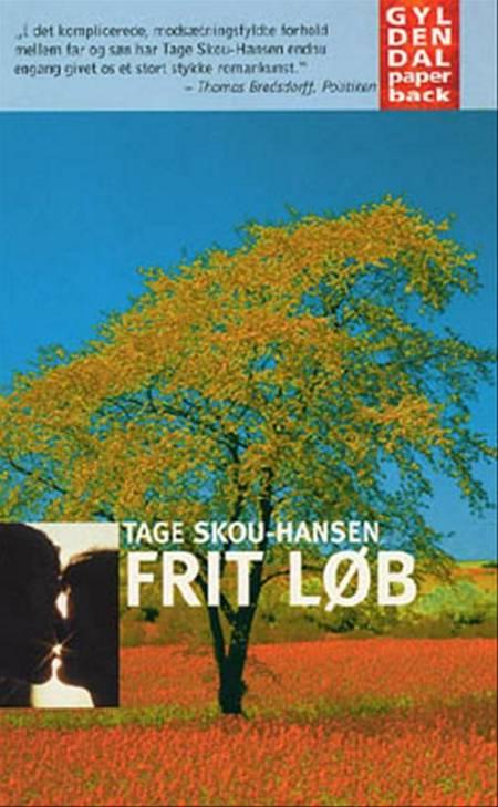 Frit løb af Tage Skou-Hansen, tage og Skou-hansen