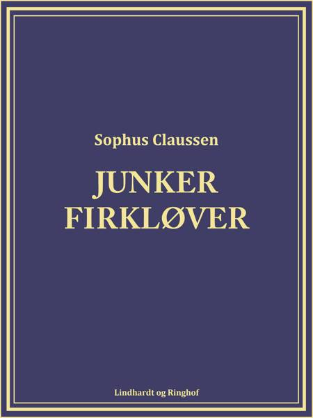 Junker Firkløver af Sophus Claussen