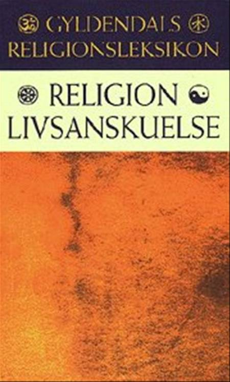 Gyldendals religionsleksikon af Finn Stefansson og Asger Sørensen