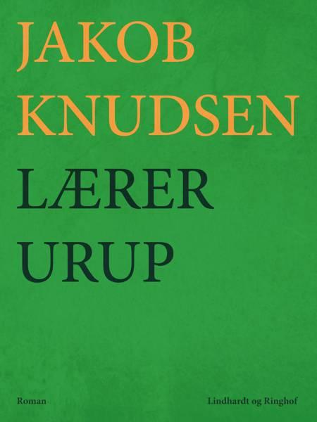 Lærer Urup af Jakob Knudsen