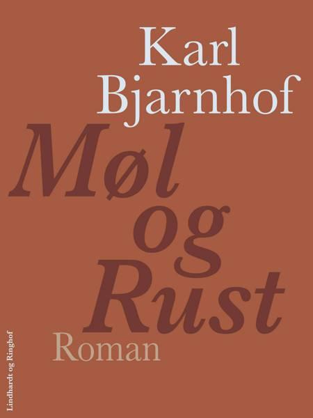 Møl og Rust af Karl Bjarnhof