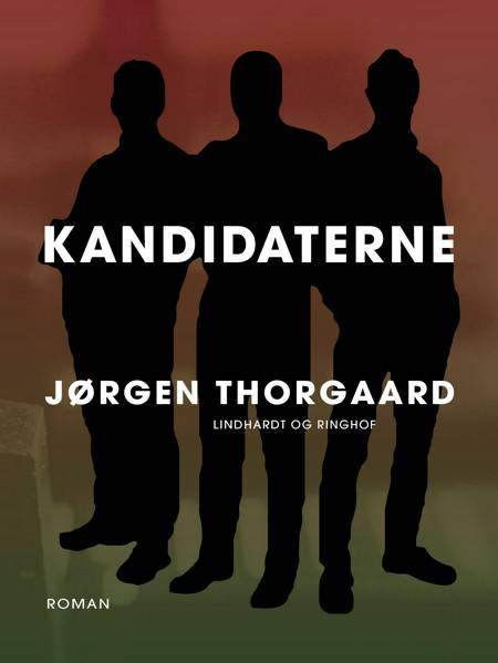 Kandidaterne af Jørgen Thorgaard