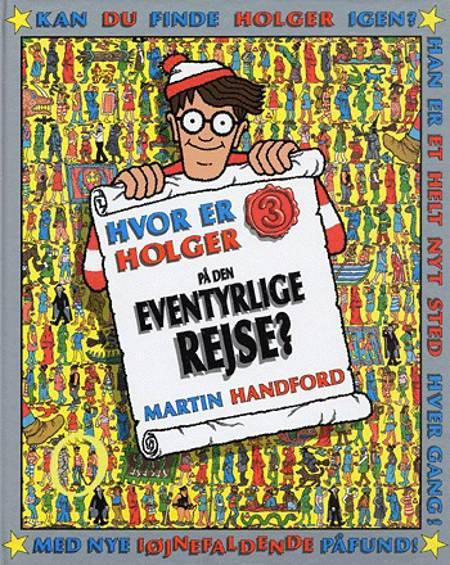 Hvor er Holger på den eventyrlige rejse? af Martin Handford