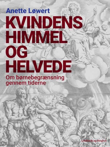 Kvindens himmel og helvede af Anette Løwert