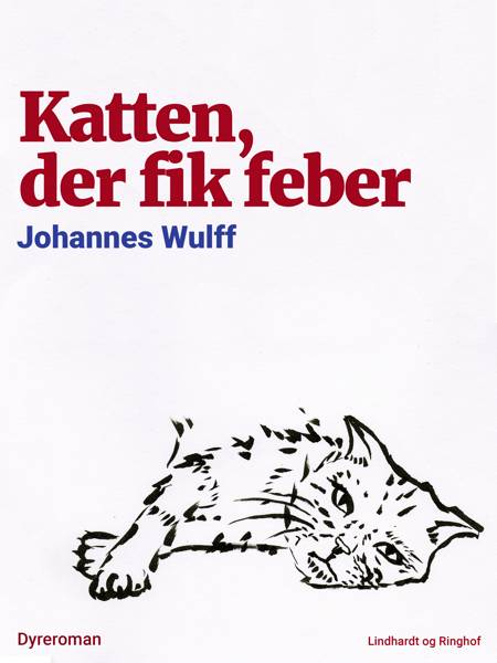 Katten, der fik feber af Johannes Wulff
