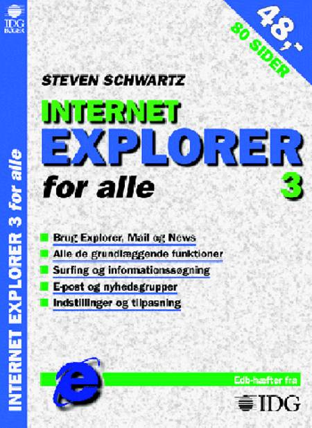 Internet Explorer 3 for alle af Steven A. Schwartz
