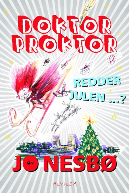 Doktor Proktor redder julen ...? af Jo Nesbø