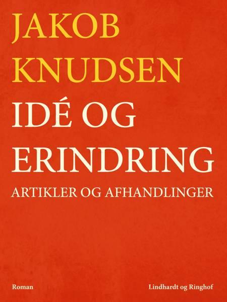 Idé og erindring af Jakob Knudsen