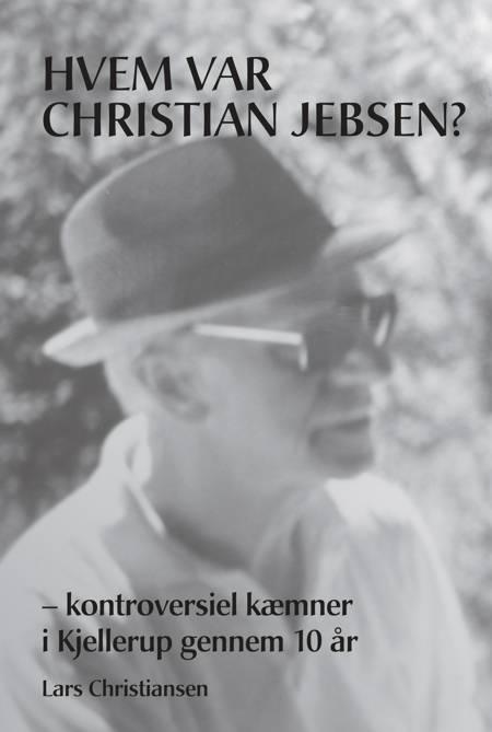 Hvem var Christian Jebsen? af Lars Christiansen