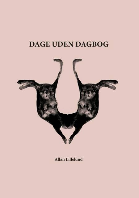 Dage uden dagbog af Allan Lillelund