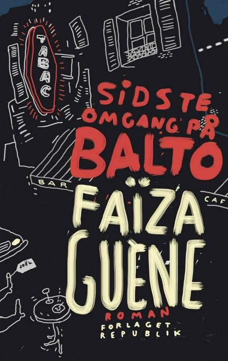 Sidste omgang på Balto af Faïza Guène og Faïza Guéne